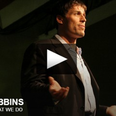 Anthony Robbins on Why We Do What We Do