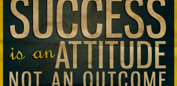 Success is an Attitude